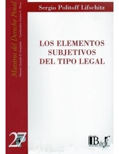 (27) LOS ELEMENTOS SUBJETIVOS DEL TIPO LEGAL