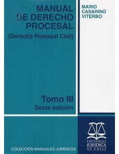 MANUAL DE DERECHO PROCESAL - TOMO III - Derecho Procesal Civil