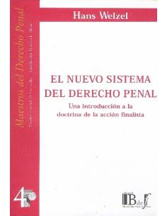 (4) EL NUEVO SISTEMA DEL DERECHO PENAL