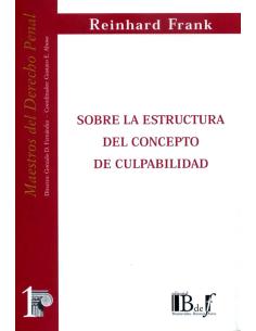 (1) SOBRE LA ESTRUCTURA DEL CONCEPTO DE CULPABILIDAD
