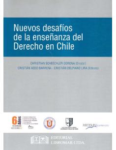 NUEVOS DESAFÍOS DE LA ENSEÑANZA DEL DERECHO EN CHILE