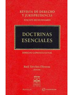 REVISTA DE DERECHO Y JURISPRUDENCIA - DOCTRINAS ESENCIALES - DERECHO CONSTITUCIONAL - 1 Tomo