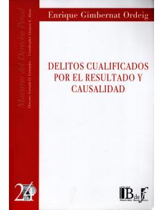 (24) DELITOS CUALIFICADOS POR EL RESULTADO Y CAUSALIDAD