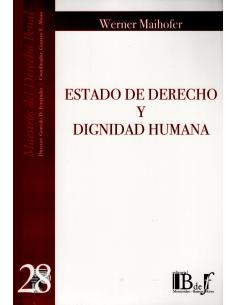 (28) ESTADO DE DERECHO Y DIGNIDAD HUMANA