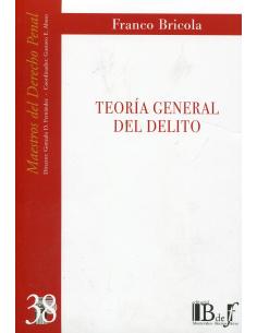 (38) TEORÍA GENERAL DEL DELITO