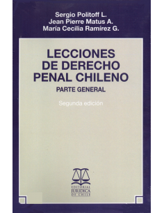 LECCIONES DE DERECHO PENAL CHILENO - PARTE GENERAL
