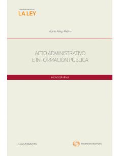 ACTO ADMINISTRATIVO E INFORMACIÓN PÚBLICA