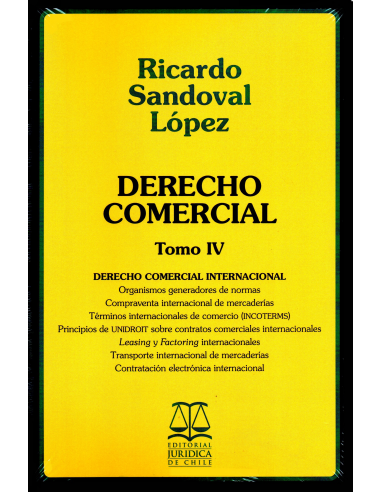 DERECHO COMERCIAL. TOMO IV - Derecho Comercial Internacional