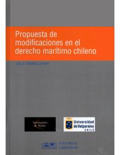 PROPUESTA DE MODIFICACIONES EN EL DERECHO MARÍTIMO CHILENO
