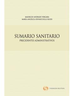 SUMARIO SANITARIO. Precedentes Administrativos