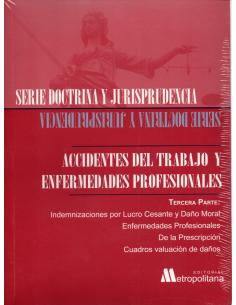 ACCIDENTES DEL TRABAJO Y ENFERMEDADES PROFESIONALES - Tercera Parte
