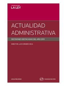 ACTUALIDAD ADMINISTRATIVA - DECISIONES DESTACADAS DEL AÑO 2013
