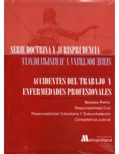 ACCIDENTES DEL TRABAJO Y ENFERMEDADES PROFESIONALES - Segunda Parte