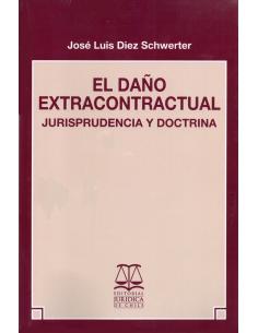 EL DAÑO EXTRACONTRACTUAL