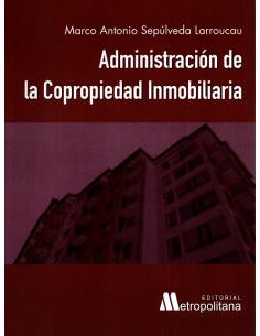 ADMINISTRACIÓN DE LA COPROPIEDAD INMOBILIARIA