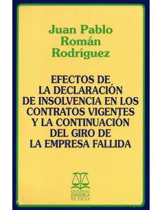 EFECTOS DE LA DECLARACIÓN DE INSOLVENCIA EN LOS CONTRATOS VIGENTES Y LA CONTINUACIÓN DEL GIRO DE LA EMPRESA FALLIDA