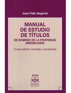 MANUAL DE ESTUDIO DE TÍTULOS - De Dominio de la Propiedad Inmobiliaria