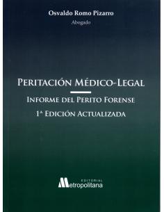 PERITACIÓN MÉDICO-LEGAL. Informe del Perito Forense