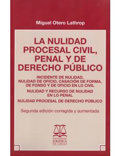 LA NULIDAD PROCESAL CIVIL, PENAL Y DE DERECHO PÚBLICO