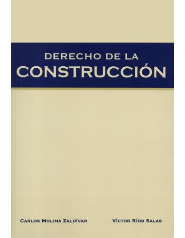 DERECHO DE LA CONSTRUCCIÓN