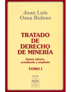 TRATADO DE DERECHO DE MINERÍA - 2 Tomos