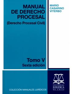 MANUAL DE DERECHO PROCESAL - TOMO V - Derecho Procesal Civil