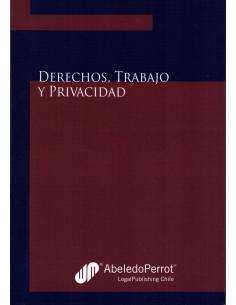 DERECHOS, TRABAJO Y PRIVACIDAD