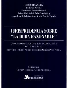 """JURISPRUDENCIA SOBRE """"LA DUDA RAZONABLE"""""""